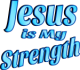 Jesus is My Strength Blue Tint