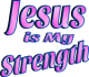 Jesus is My Strength Pink Tint