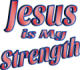 Jesus is My Strength Red Tint