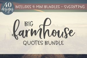Big Farmhouse Bundle